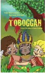 Toboggan, écrit par Marie Pagoulatos et illustré par Ketty Bunch